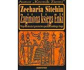 Szczegóły książki ZAGINIONA KSIĘGA ENKI