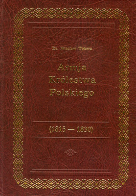 ARMJA KRÓLESTWA POLSKIEGO 1815-1830