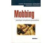 Szczegóły książki MOBBING PATOLOGIA ZARZĄDZANIA PERSONELEM