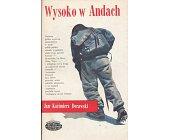 Szczegóły książki WYSOKO W ANDACH