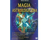 Szczegóły książki MAGIA ASTROLOGICZNA