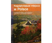 Szczegóły książki NAJPIĘKNIEJSZE MIEJSCA W POLSCE