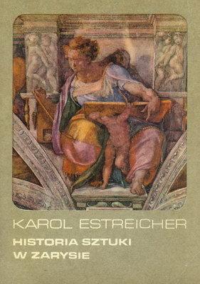Znalezione obrazy dla zapytania Karol Estreicher : Historia sztuki w zarysie 1973