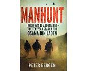 Szczegóły książki MANHUNT: THE TEN-YEAR SEARCH FOR BIN LADEN--FROM 9/11 TO ABBOTTABAD
