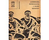 Szczegóły książki CZERWONA REWOLUCJA I BIAŁY REGENT