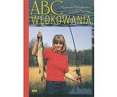Szczegóły książki ABC WĘDKOWANIA