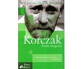 Szczegóły książki KORCZAK. PRÓBA BIOGRAFII
