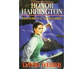 Szczegóły książki HONOR HARRINGTON - HONOR NA WYGNANIU