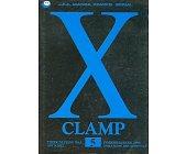 Szczegóły książki X CLAMP - TOM 5