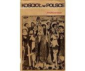 Szczegóły książki KOŚCIÓŁ W POLSCE - 3 TOMY