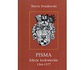 Szczegóły książki PISMA. EDYCJE KRÓLEWIECKIE 1564-1577