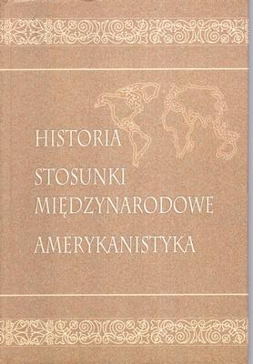 HISTORIA STOSUNKI MIĘDZYNARODOWE AMERYKANISTYKA