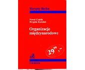 Szczegóły książki ORGANIZACJE MIĘDZYNARODOWE