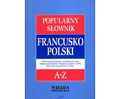 Szczegóły książki POPULARNY SŁOWNIK FRANCUSKO-POLSKI, POLSKO-FRANCUSKI