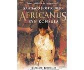 Szczegóły książki AFRICANUS SYN KONSULA