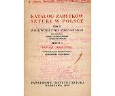 Szczegóły książki KATALOG ZABYTKÓW SZTUKI W POLSCE. POWIAT JAROCIŃSKI