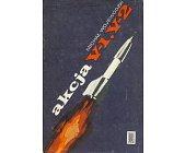 Szczegóły książki AKCJA V-1, V-2