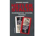 Szczegóły książki HITLER I STALIN. FAŁSZERSTWO WYMYSŁ, PRAWDA