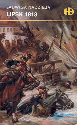 LIPSK 1813 (HISTORYCZNE BITWY)