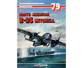 Szczegóły książki NORTH AMERICAN B-25 MITCHELL - CZĘŚĆ 2 - MONOGRAFIE LOTNICZE NR 79