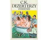 Szczegóły książki CK DEZERTERZY