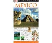 Szczegóły książki EYEWITNESS TRAVEL GUIDES - MEXICO