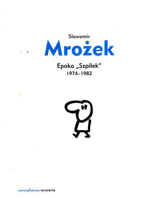 "EPOKA ""SZPILEK"" 1974-1982 -  RYSUNKI ZEBRANE TOM 6"