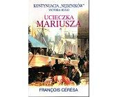 Szczegóły książki UCIECZKA MARIUSZA