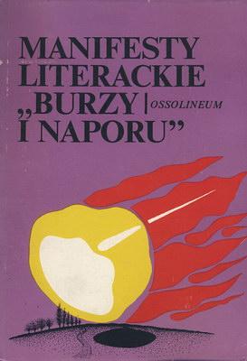 """MANIFESTY LITERACKIE """"BURZY I NAPORU"""""""