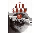 Szczegóły książki AIR SHOW - 95 LAT POLSKIEGO LOTNICTWA WOJSKOWEGO