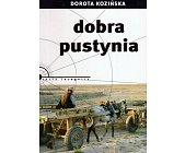 Szczegóły książki DOBRA PUSTYNIA (TERRA INCOGNITA)