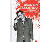 Szczegóły książki QUENTIN TARANTINO - ROZMOWY