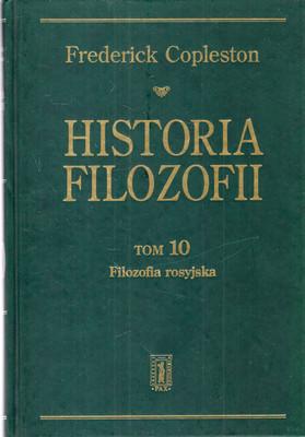 HISTORIA FILOZOFII - TOM 10 - FILOZOFIA ROSYJSKA