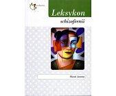 Szczegóły książki LEKSYKON SCHIZOFRENII