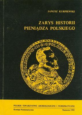 ZARYS HISTORII PIENIĄDZA POLSKIEGO