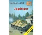 Szczegóły książki JAGDTIGER. TANK POWER CXLII