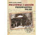 Szczegóły książki POCZTÓWKI Z KRESÓW PRZEDWOJENNEJ POLSKI