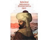 Szczegóły książki MEHMED ZDOBYWCA