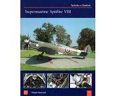 Szczegóły książki SUPERMARINE SPITFIRE VIII