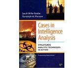 Szczegóły książki CASES IN INTELLIGENCE ANALYSIS