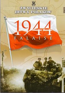 FALAISE 1944 (ZWYCIĘSKIE BITWY POLAKÓW, TOM 15)