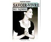 Szczegóły książki SAVOIR-VIVRE BEZ TAJEMNIC
