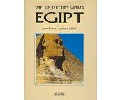 Szczegóły książki WIELKIE KULTURY ŚWIATA - EGIPT