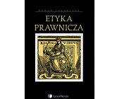 Szczegóły książki ETYKA PRAWNICZA
