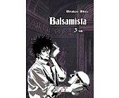 Szczegóły książki BALSAMISTA - TOM 3