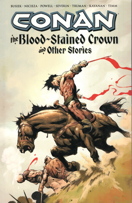 CONAN. THE BLOOD - STAINED CROWN AND OTHER STORIES