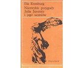 Szczegóły książki NIEZWYKŁE PRZYGODY JULIA JURENITY I JEGO UCZNIÓW