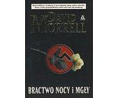 Szczegóły książki BRACTWO NOCY I MGŁY
