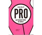 Szczegóły książki PRO ODZYSKAJMY PRAWO DO ABORCJI