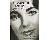 Szczegóły książki ELIZABETH TAYLOR. DAMA, KOCHANKA, LEGENDA